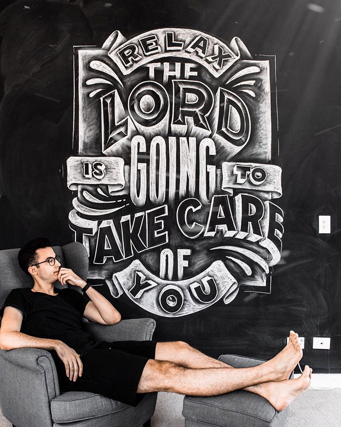 Relax, the lord is going is going to take care of you - chalkboard lettering