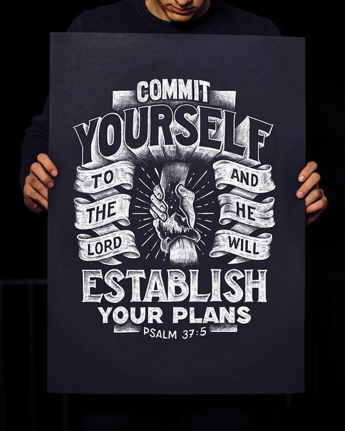 Commit yourself to the Lord and He will establish your plans