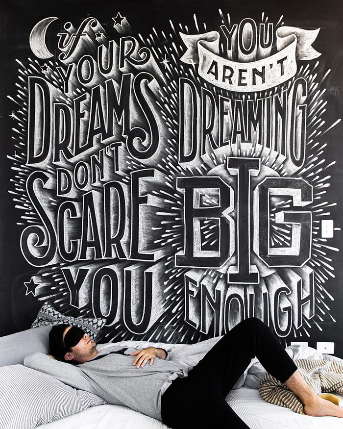 If your dreams don't scare you, you aren't dreaming big enough - chalkboard lettering