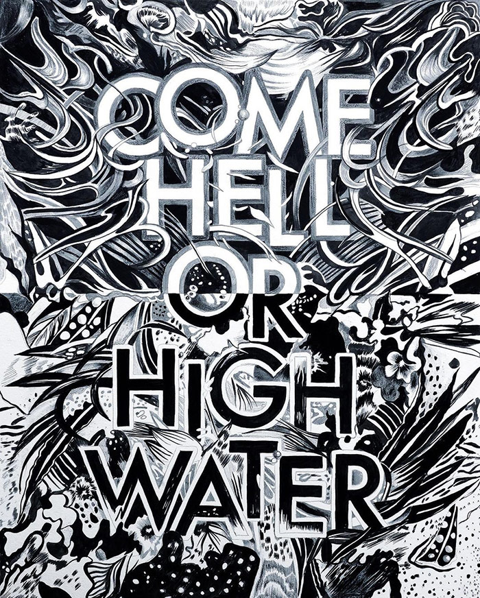 Come hell or high water - typography wall art
