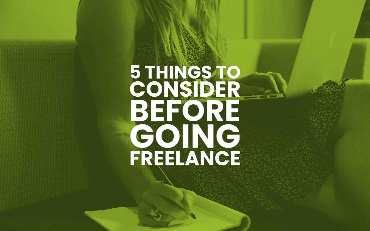 Going Freelance Things To Consider