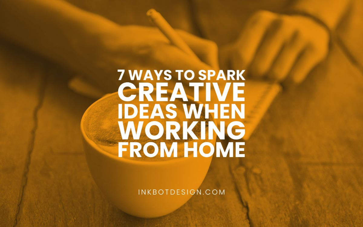 Spark Creative Ideas Working At Home