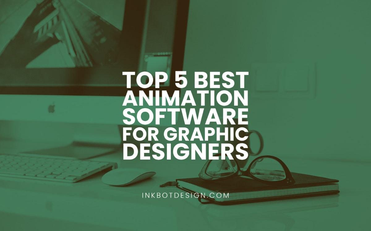 Best Animation Software For Graphic Designers