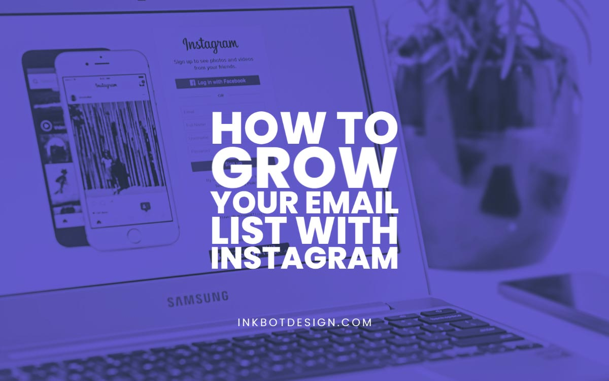 How To Grow Your Email List Instagram