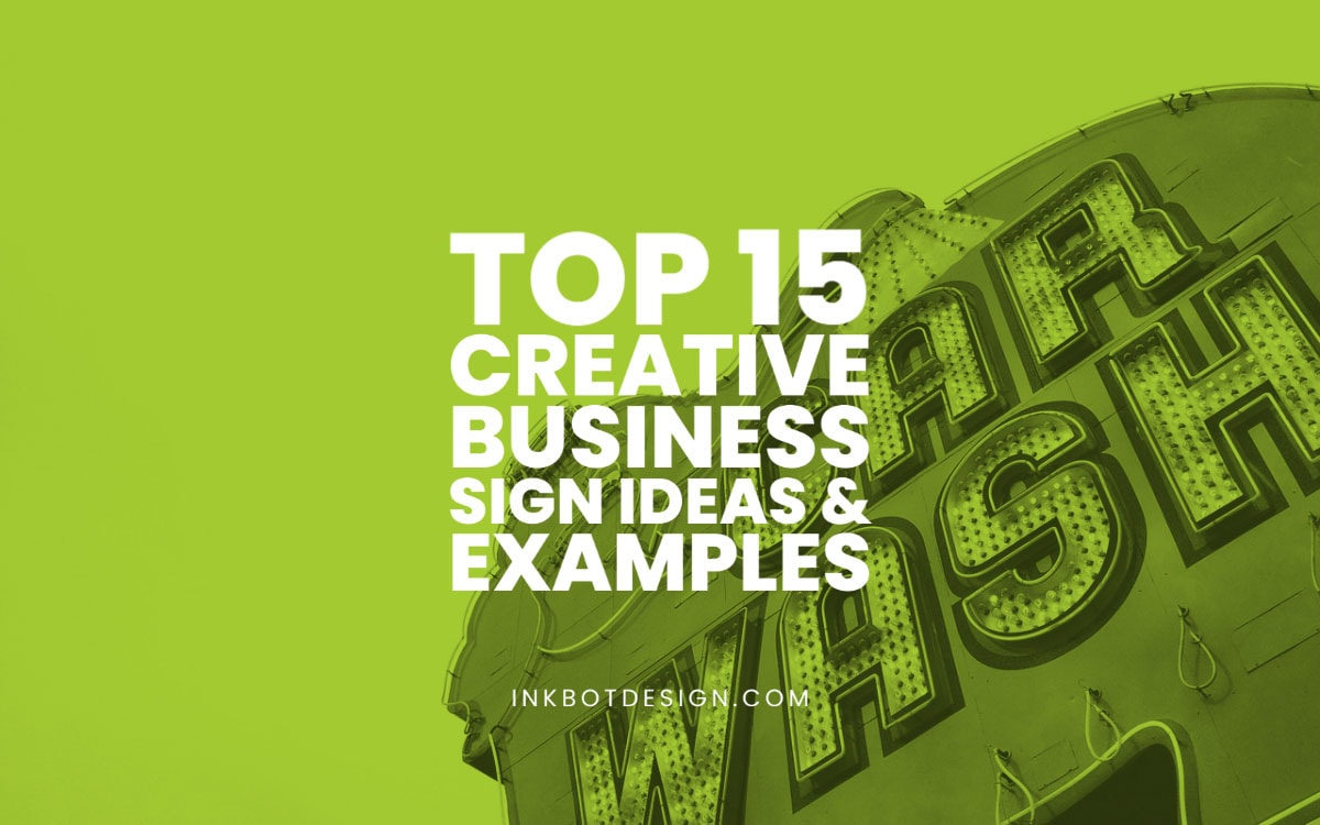 Creative Business Sign Ideas Examples